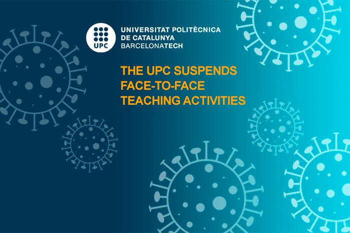 The UPC suspends face-to-face teaching activities for coronavirus